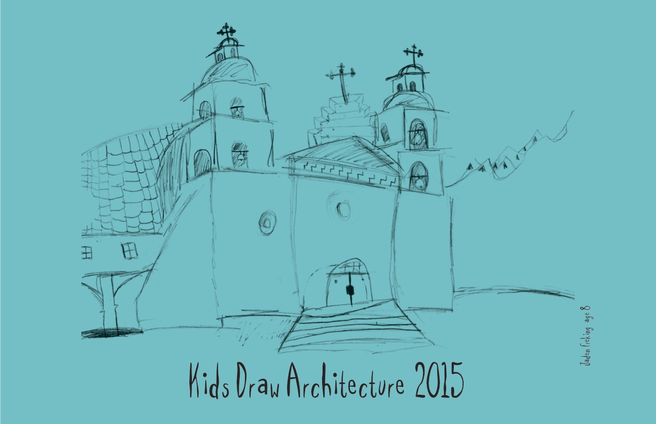 Kids Draw Calendar Covers | Architectural Foundation of Santa Barbara